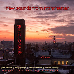 New sounds from Manchester. Music for string quartet