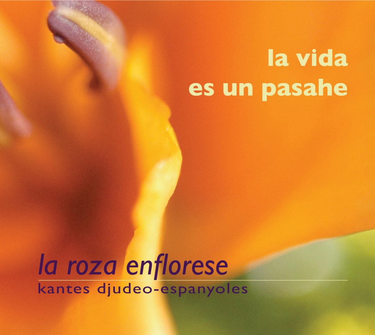 La Vida es un pasahe. Kantes djudéo espanyoles